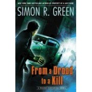 From a Drood to a Kill: A Secret Histories Novel