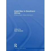 Cold War in Southern Africa by Sue Onslow