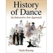 History of Dance by Gayle Kassing