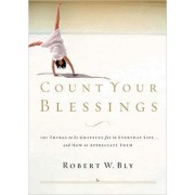 Count Your Blessings by Robert W Bly
