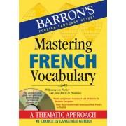 Mastering French Vocabulary by Wolfgang Von Fischer