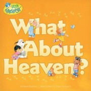 What about Heaven? by Kathleen Bostrom