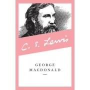 George MacDonald by George MacDonald
