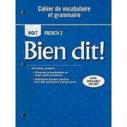 Holt French 2: Bien Dit! Cahier de Vocabulaire Et Grammaire by Samuel J Trees