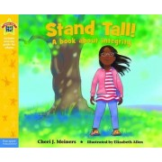 Stand Tall by Cheri Meiners