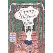 Fanny at Chez Panisse by Alice L. Waters