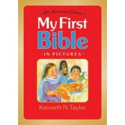 My First Bible in Pictures by Kenneth N. Taylor
