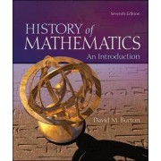 The History of Mathematics: An Introduction by David M. Burton