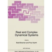 Real and Complex Dynamical Systems by Bodil Branner
