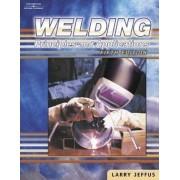 Welding, 5E by Larry F. Jeffus