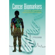 Cancer Biomarkers by and Treatment Diagnosis Committee on Developing Biomarker-Based Tools for Cancer Screening