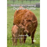 Nutrition and Feeding of Organic C by Robert Blair
