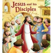 My First Bible Stories New Testament: Jesus and His Disciples by Katherine Sully