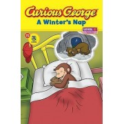 Curious George: A Winter's Nap by H A Rey