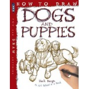 How to Draw Dogs and Puppies by Mark Bergin
