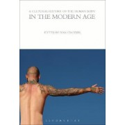 A Cultural History of the Human Body in the Modern Age by Ivan Crozier