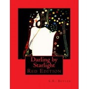 Darling by Starlight: Red Edition