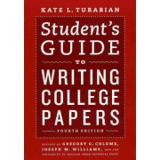 Student's Guide to Writing College Papers by Gregory G. Colomb