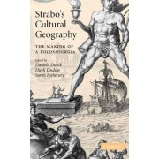 Strabo's Cultural Geography by Daniela Dueck