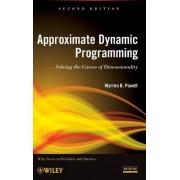 Approximate Dynamic Programming by Warren B. Powell