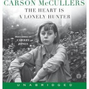 The Heart Is A Lonely Hunter Unabridged by Carson McCullers