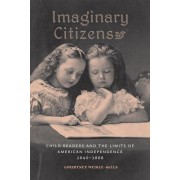 Imaginary Citizens by Courtney Weikle-Mills