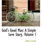 God's Good Man by Marie Corelli