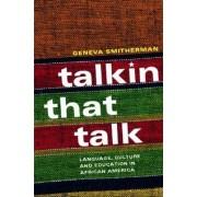 Talkin That Talk by Geneva Smitherman