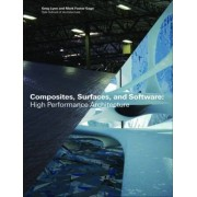 Composites, Surfaces, and Software by Yale School of Architecture