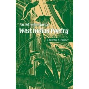 An Introduction to West Indian Poetry by Laurence A. Breiner