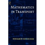 Mathematics in Transport by Ben Heydecker