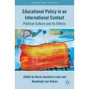 Educational Policy in an International Context by Karen Seashore Louis