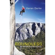 Boundless: An Adventure Beyond Limits by Karen Darke