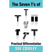 The Seven T's of Practical Differentiation by Sue Cowley