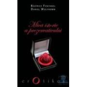 Mica istorie a prezervativului - Beatrice Fontanel Daniel Wolfromm