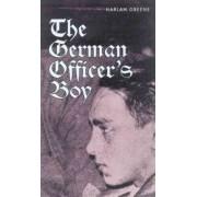 The German Officer's Boy by Harlan Greene
