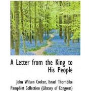 A Letter from the King to His People by Israel Thorndike Pamphlet Wilson Croker
