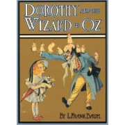 Dorothy and the Wizard in Oz by L. F. Baum