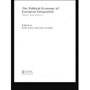 The Political Economy of European Integration by Erik Jones