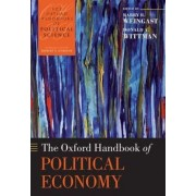 The Oxford Handbook of Political Economy by Barry R. Weingast
