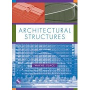 Architectural Structures by J. Wayne Place