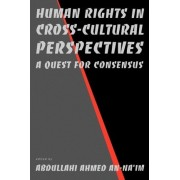 Human Rights in Cross-Cultural Perspectives by Abdullahi Ahmed An-Na'im