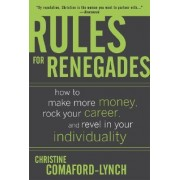 Rules for Renegades by Christine Lynch
