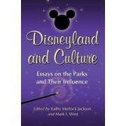 Disneyland and Culture by Kathy Merlock Jackson