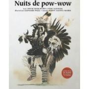 Nuits de POW-Wow by David Bouchard