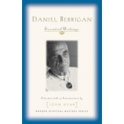Daniel Berrigan: Essential Writings