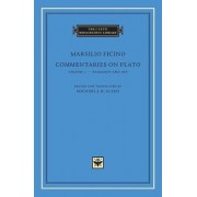 Commentaries on Plato: Phaedrus and Ion v.1 by Marsilio Ficino