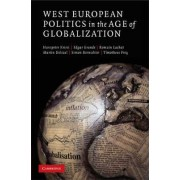 West European Politics in the Age of Globalization by Hanspeter Kriesi