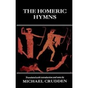 The Homeric Hymns by Michael Crudden