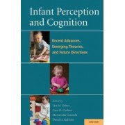 Infant Perception and Cognition by Lisa Oakes